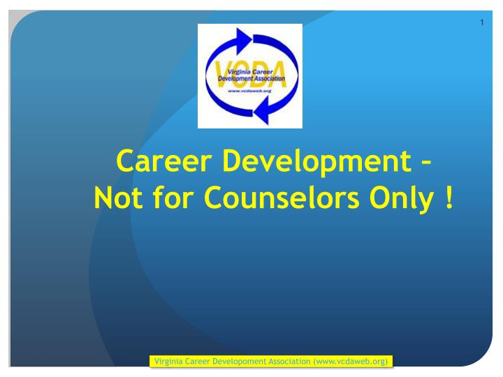 career development not for counselors only n.