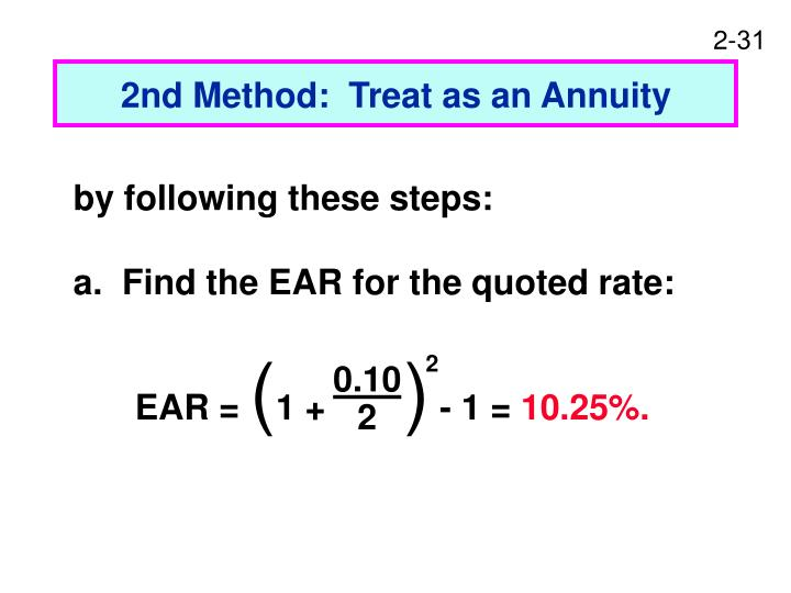 2nd Method:  Treat as an Annuity