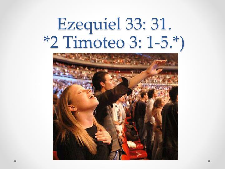 Ezequiel 33: 31