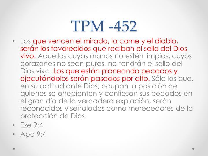 TPM -452