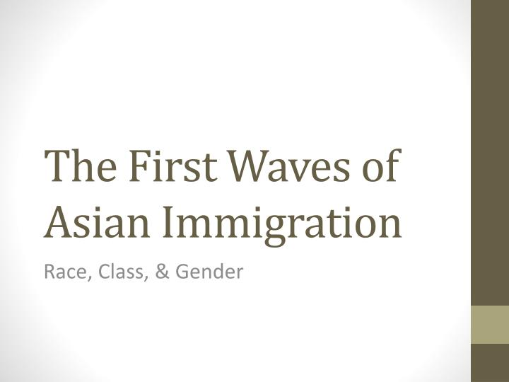 the first waves of asian immigration n.
