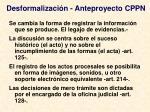 desformalizaci n anteproyecto cppn