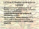 la fisica di newton come scienza parziale