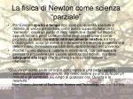 la fisica di newton come scienza parziale1