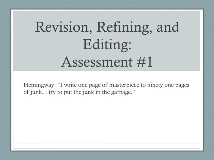 revision refining and editing assessment 1 n.