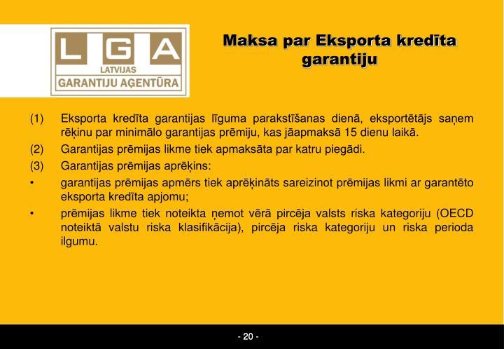 Maksa par Eksporta kredīta garantiju