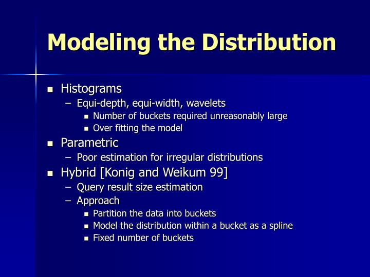 Modeling the Distribution