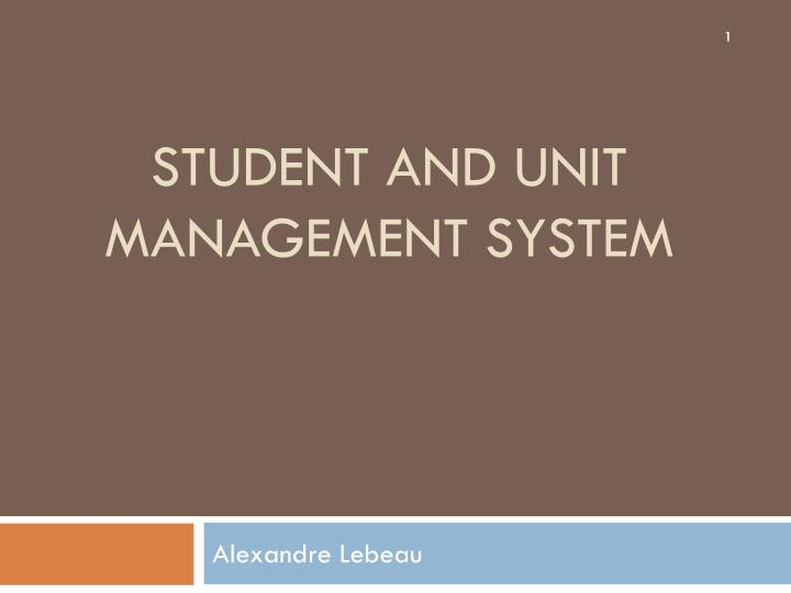 student and unit management system n.