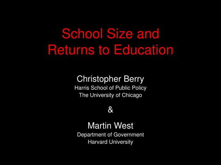 school size and returns to education n.