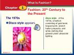 fashion 20 th century to the present5
