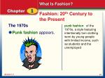 fashion 20 th century to the present6