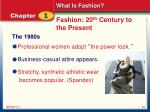 fashion 20 th century to the present8