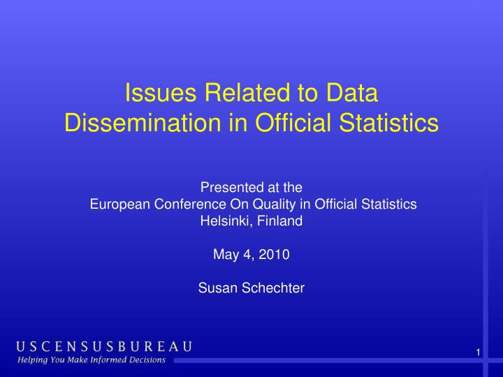 Issues related to data dissemination in official statistics