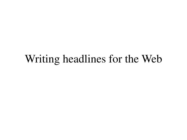 writing headlines for the web