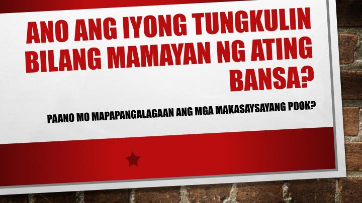 ppt - mga makasaysayang pook powerpoint presentation
