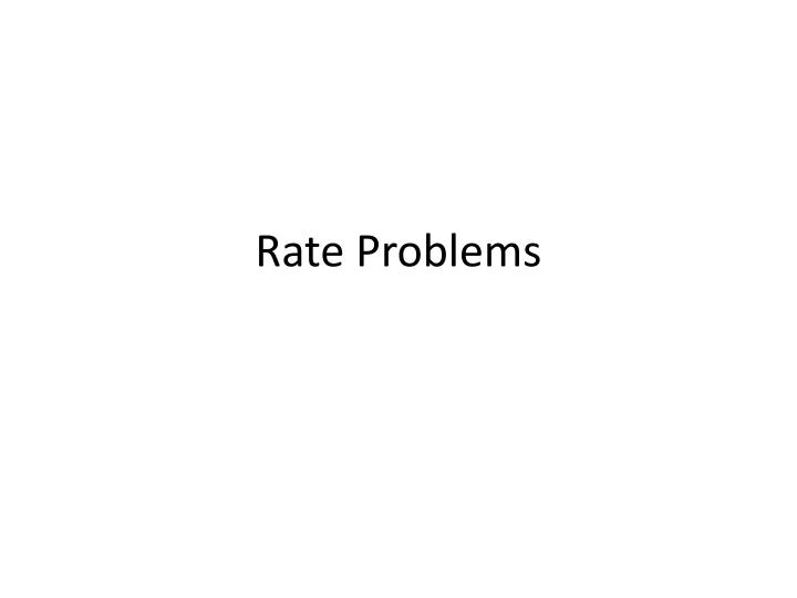 rate problems n.