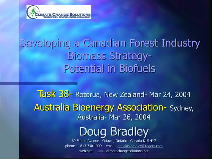 developing a canadian forest industry biomass strategy potential in biofuels n.