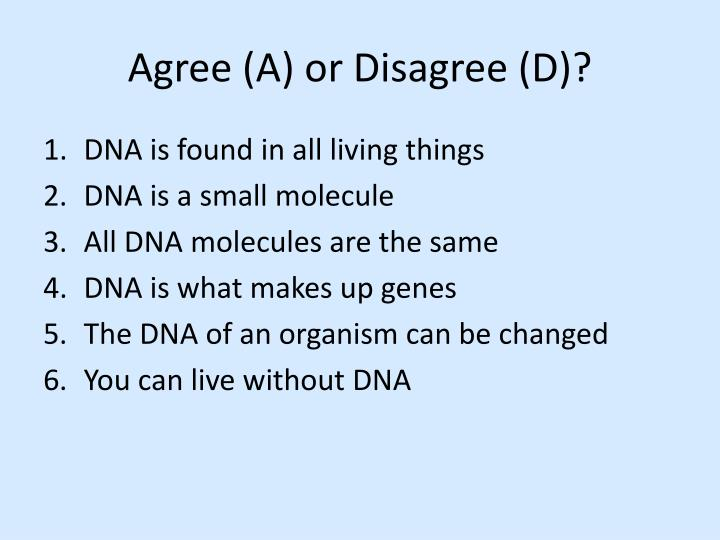 Agree a or disagree d