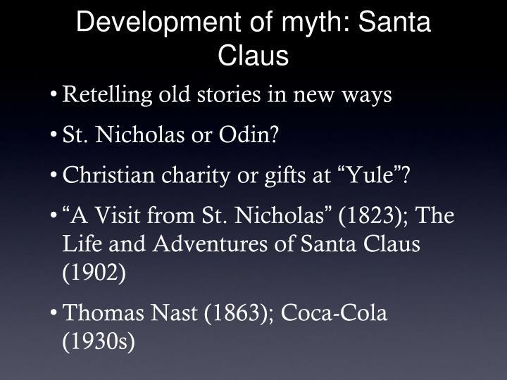 Development of myth: Santa Claus
