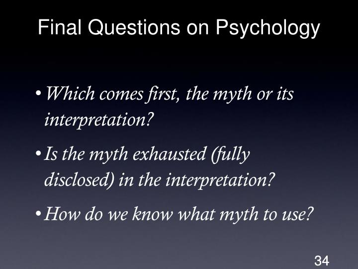 Final Questions on Psychology