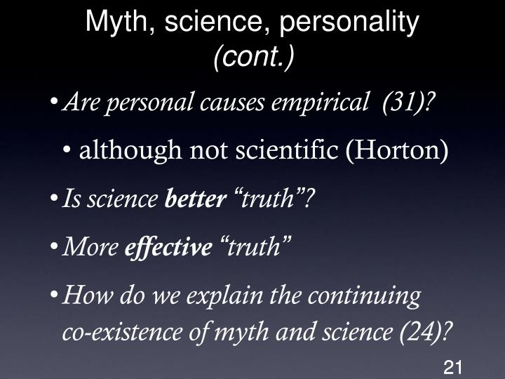 Myth, science, personality