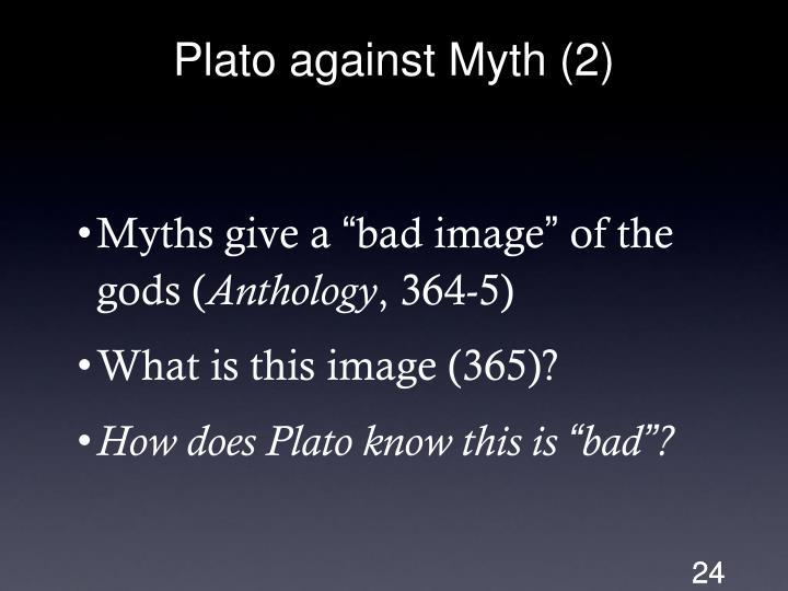 Plato against Myth (2)