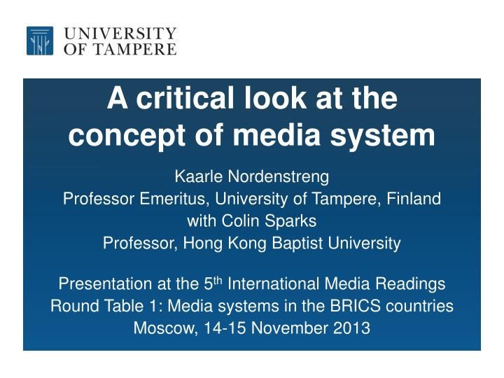a critical look at the concept of media system n.