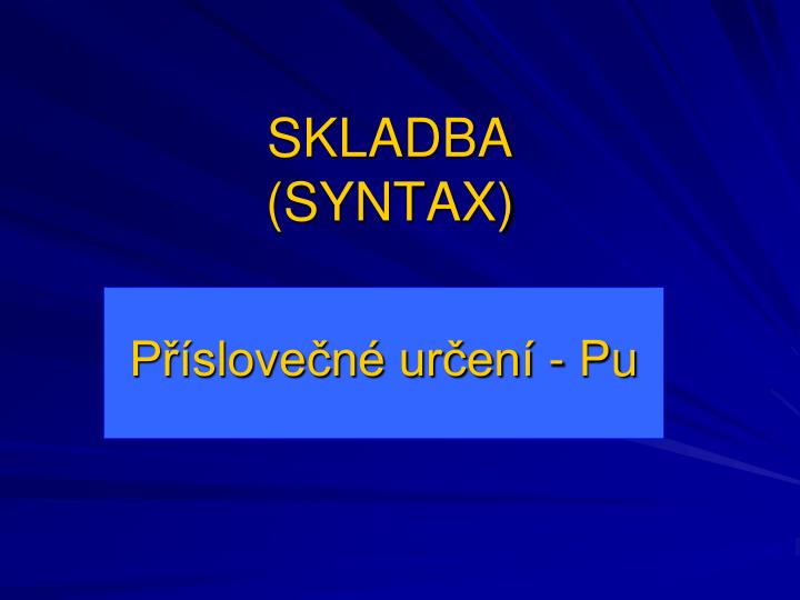 Skladba syntax