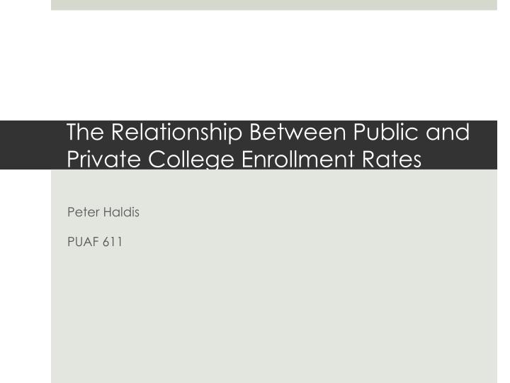 the relationship between public and private college enrollment rates n.