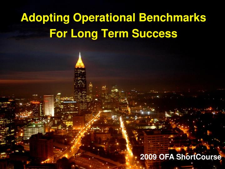 adopting operational benchmarks for long term success n.