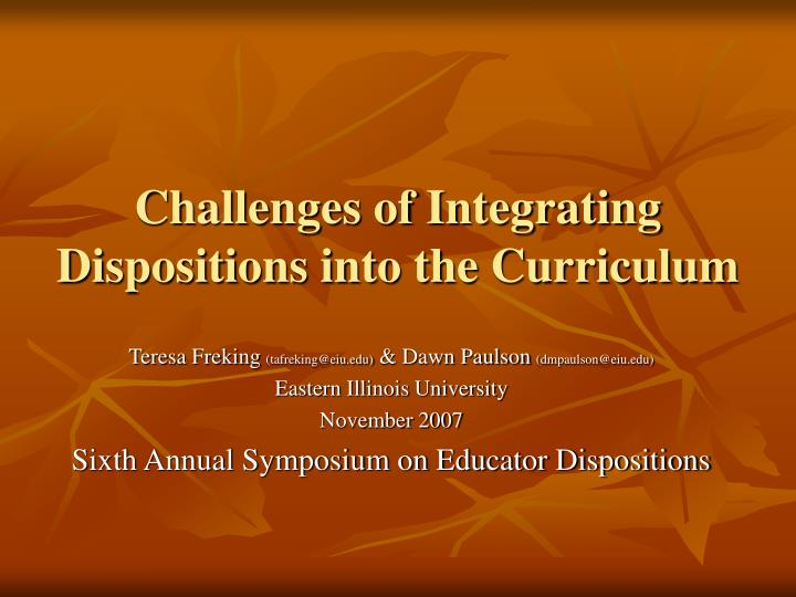 challenges of integrating dispositions into the curriculum n.