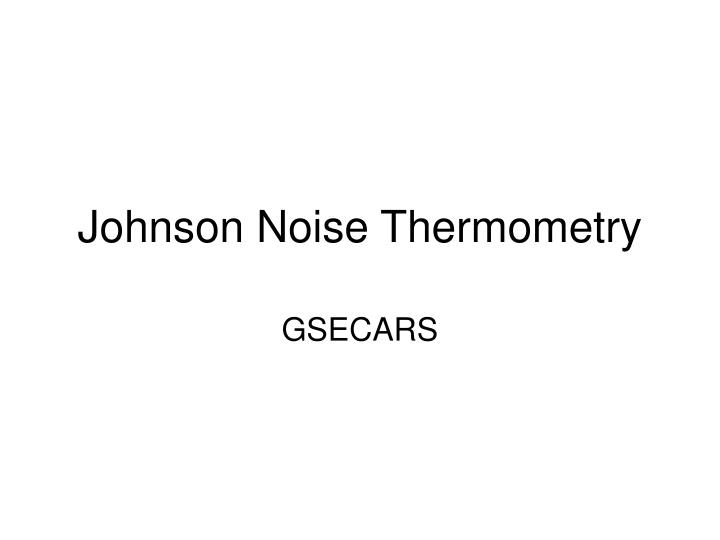 johnson noise thermometry n.
