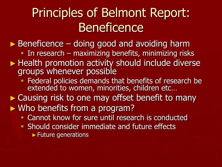 Principles of Belmont Report:  Beneficence