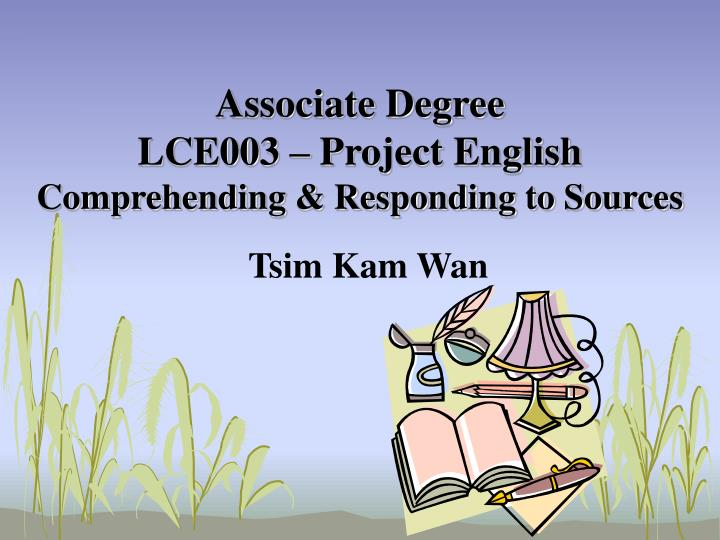 associate degree lce003 project english comprehending responding to sources n.