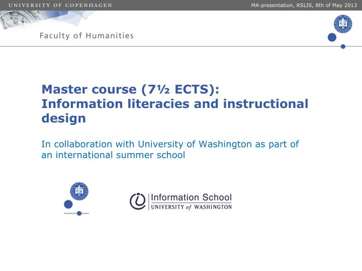 master course 7 ects information literacies and instructional design n.