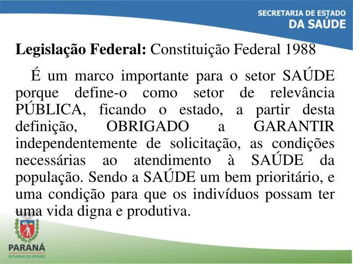 Legislação Federal: