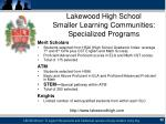 lakewood high school smaller learning communities specialized programs