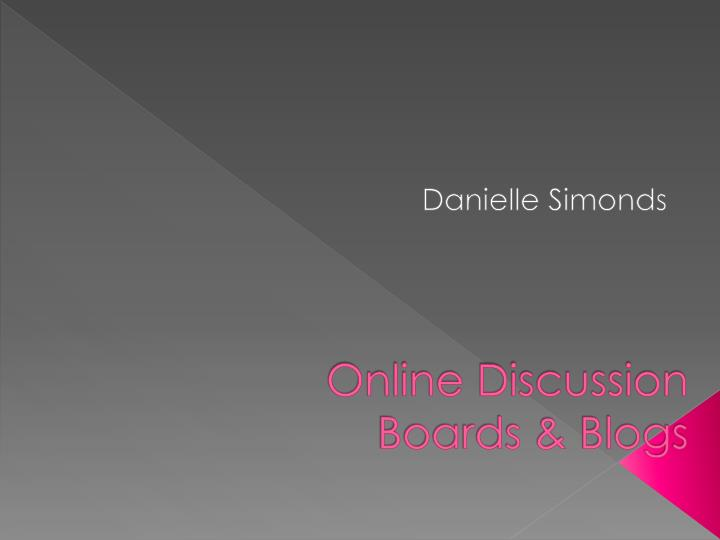 online discussion boards blogs n.