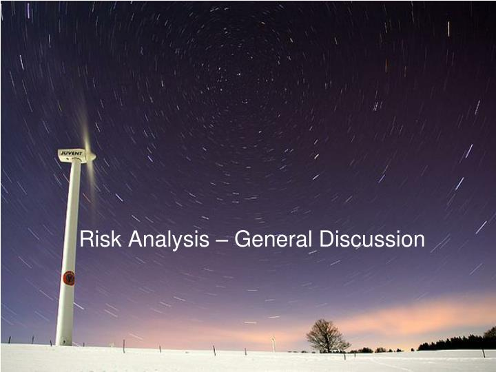 risk analysis general discussion n.