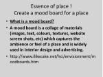 essence of place create a mood board for a place