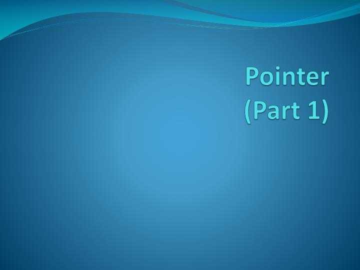 pointer part 1 n.