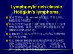 lymphocyte rich classic hodgkin s lymphoma