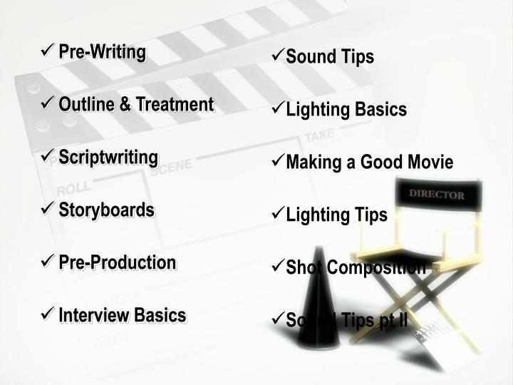 PPT - Pre-Writing Outline & Treatment Scriptwriting