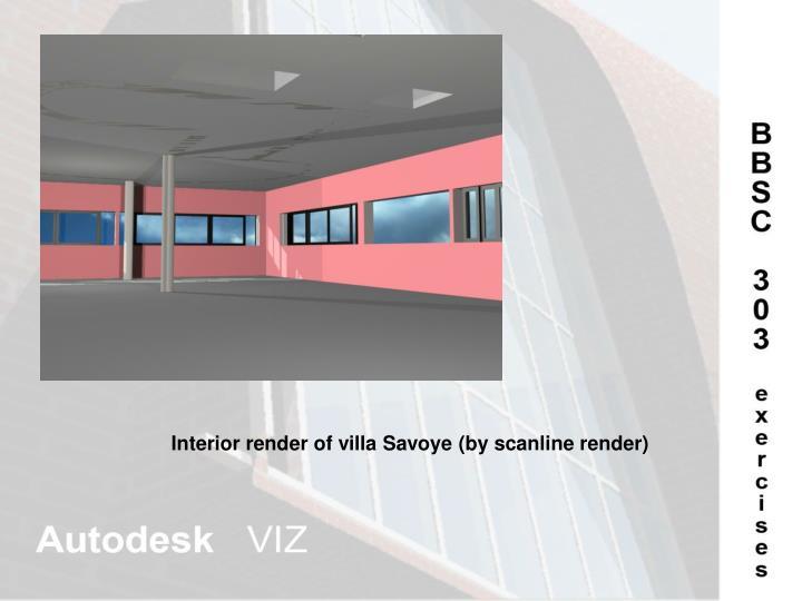 Interior render of villa Savoye (by scanline render)