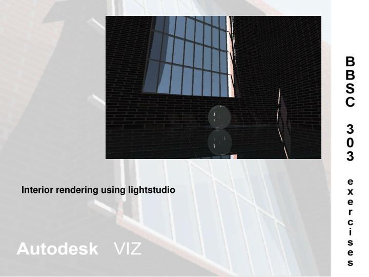 Interior rendering using lightstudio