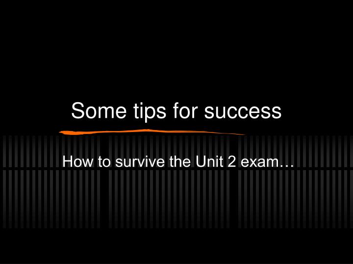 some tips for success n.