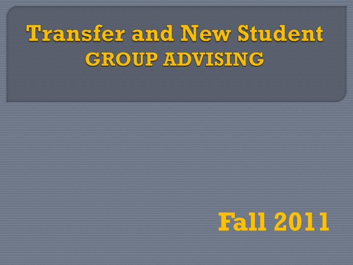 transfer and new student group advising n.