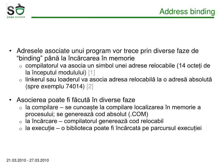 Address binding