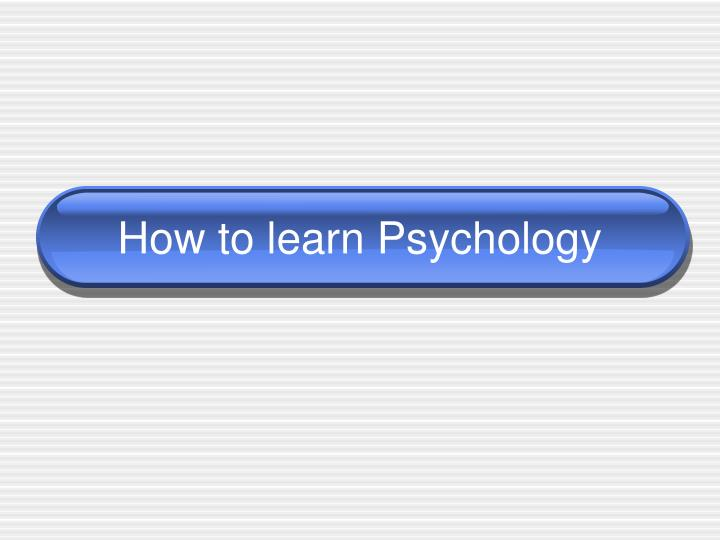 how to learn psychology n.