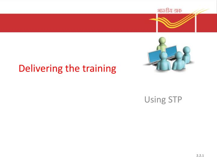 delivering the training n.